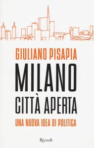 Milano Città Aperta di Giuliano Pisapia